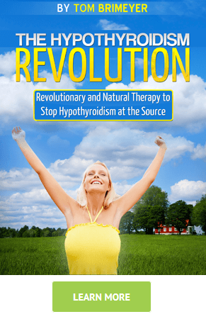 Hypothyroidism Revolution Program by Tom Brimeyer for natural low thyroid healing
